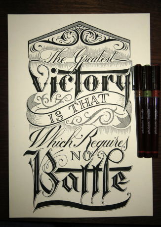 The greatest victory is that which requires no battle