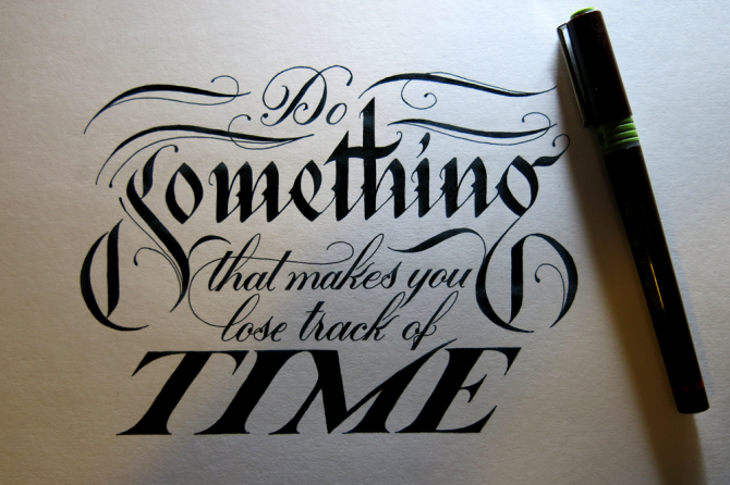 Do Something that Makes You Lose Track of Time