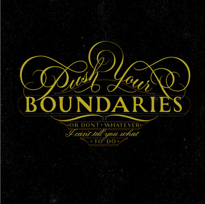 Push Your Boundaries Vector